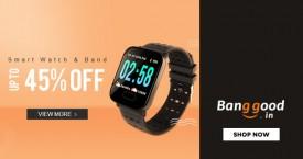 Banggood Great Deal : Smart Watch & Band Upto 45% Off