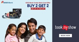 Bookmyshow ICICI Bank Offer : Family Debit Card Offer Buy 2 Get 2 Get Upto Rs. 400 Off