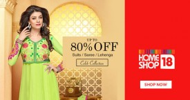 Homeshop18 Best Offer : Upto 80% OFF on Lehenga, Suits & Sarees