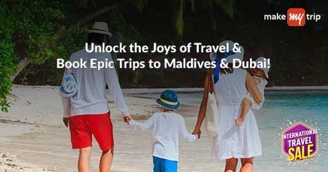 Grab Upto 25% OFF* + Additional 10% OFF* on Holiday Packages to Maldives & Dubai
