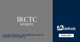 Mobikwik IRCTC Offer: Flat 50% Supercash + Use Supercash To Get Extra 10% OFF @ IRCTC Rail Connect