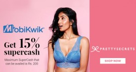 Prettysecrets Pretty Secrets Mobikwik Wallet Offer : Get 15% Supercash on Lingerie