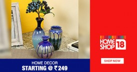 Homeshop18 Best Price : Home Decor Starting From Rs. 249
