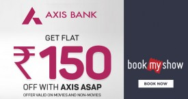 Bookmyshow Axis Bank Offer : Get Flat Rs. 150 OFF on Movies And Non-Movies