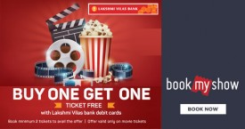 Bookmyshow Lakshmi Vilas Bank Offer : Buy 1 Get 1 Free on Movie Tickets With Lakshmi Vilas Debit Card