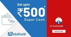 Akbartravels Akbartravels Offer : Get Supercash of Upto Rs. 500 via MobiKwik Wallet