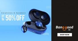 Banggood Mega Offer : Upto 50% Off on Earphones & Speakers