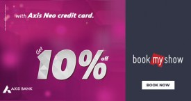 Bookmyshow 10% OFF with Axis Neo Credit Cards