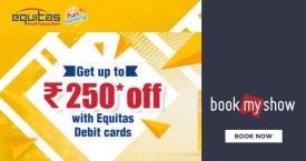Bookmyshow Equitas Debit Card Offer : Get Upto 25% OFF on Movie Tickets