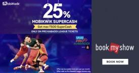Bookmyshow Mobikwik Offer : Get 25% Supercash on Pro Kabaddi League Tickets