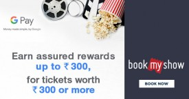 Bookmyshow Bookmyshow Google Pay Offer: Get Upto Rs. 300 Worth Scratch Cards on Movies