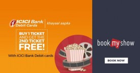 Bookmyshow Buy 1 Ticket & Get 1 Ticket Free With ICICI Debit Card