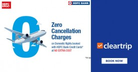 Cleartrip HDFC Bank Offer : Get Zero Cancellation Charges On Domestic Flights