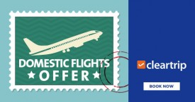 Cleartrip Flights Special: Upto Rs 2000 Cashback on Domestic Flight Bookings