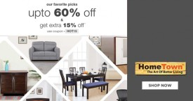 Home town Furniture Sale : Upto 60% Off on Shoe Rack, Bed, Dining Table, Sofas