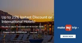 Makemytrip Hot Deal : Get Upto 25% Instant Discount on International Hotels