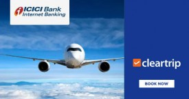 Cleartrip Book Domestic Flights with ICICI Bank Netbanking & get a FREE Flight Voucher!