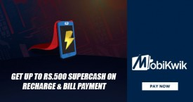 Mobikwik Mobikwik Offer : Get Upto Rs. 500 SuperCash on Recharge & Bill Payment