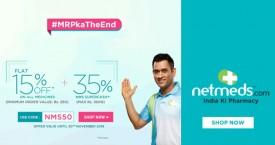Netmeds MRPka The End Offer : Get 15% OFF on Medicines + 35% NMS Supercash
