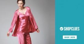 Shopclues Upto 70% OFF on Sleepwear & Nightwear.