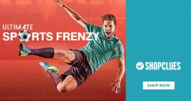 Shopclues Ultimate Sports Frenzy - Starting From Rs. 199